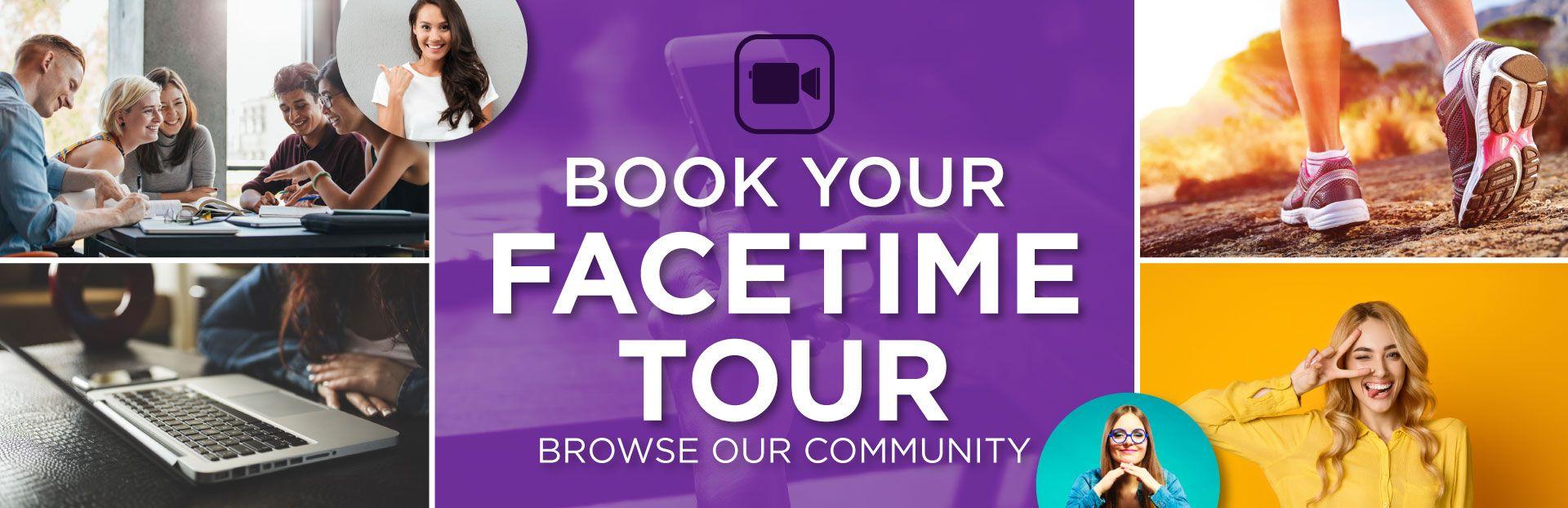 Book Your Facetime Tour | Browse Our Community